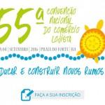 Confira a programação da 55ª Convenção Nacional do Comércio Lojista